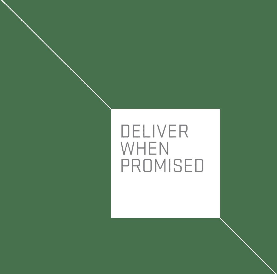 deliver promised